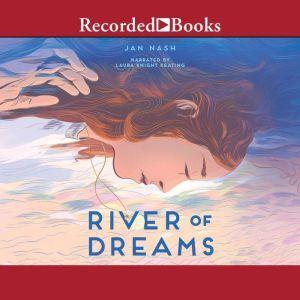 River of Dreams, Jan Nash