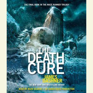 The Death Cure (Maze Runner Series #3), James Dashner