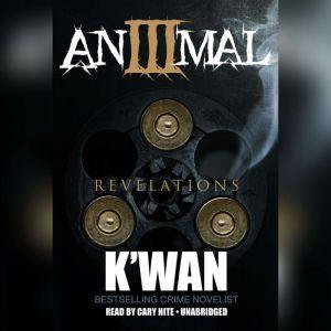 Animal 3: Revelations, Kwan