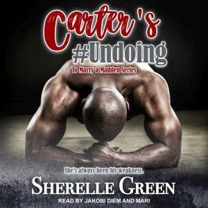 Carter's #Undoing, Sherelle Green