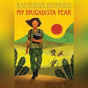 My Brigadista Year, Katherine Paterson