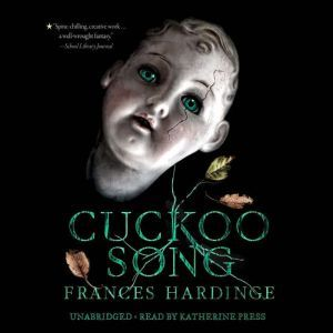 Cuckoo Song, Frances Hardinge