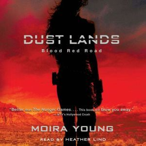 Blood Red Road, Moira Young