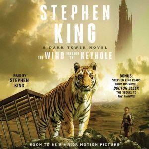 The Wind Through the Keyhole A Dark Tower Novel, Stephen King