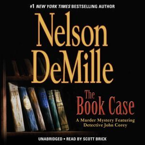 The Book Case: A Murder Mystery Featuring Detective John Corey, Nelson DeMille