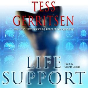 Life Support, Tess Gerritsen