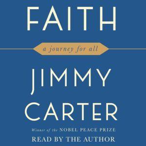 Faith A Journey For All, Jimmy Carter
