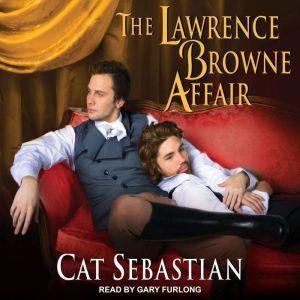 The Lawrence Browne Affair, Cat Sebastian