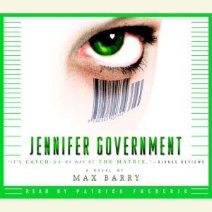 Jennifer Government, Max Barry