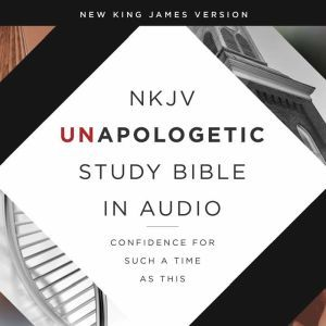 Unapologetic Study Audio Bible - New King James Version, NKJV: New Testament Confidence for Such a Time As This, Emmanuel Foundation