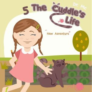 The Cuddle's Life Book 5: Bedtime Stories Short, Dr. MC