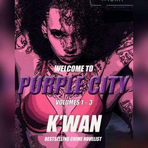 Purple City: Volumes 1-3, Kwan