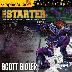 The Starter (2 of 2), Scott Sigler