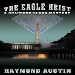 The Eagle Heist, Raymond Austin