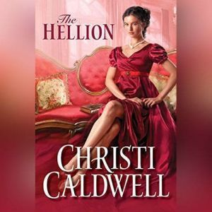 The Hellion, Christi Caldwell
