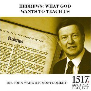 Hebrews, John Warwick Montgomery