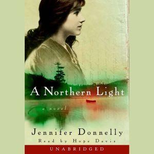 A Northern Light, Jennifer Donnelly