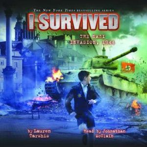 I Survived #09: I Survived the Nazi Invasion, 1944, Lauren Tarshis
