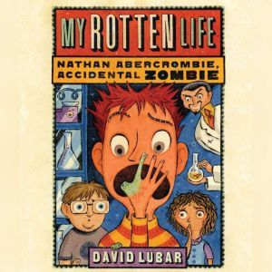 My Rotten Life, David Lubar