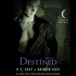 Destined, P. C. Cast