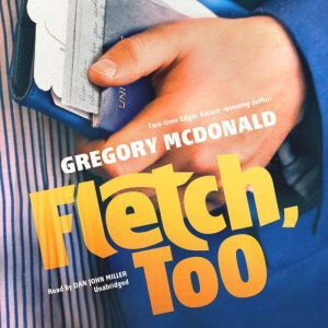 Fletch, Too, Gregory Mcdonald