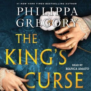 The King's Curse, Philippa Gregory