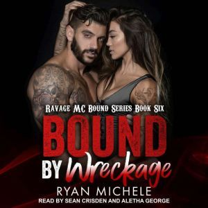 Bound by Wreckage, Ryan Michele