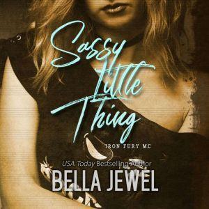 Sassy Little Thing, Bella Jewel