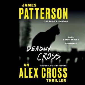 Deadly Cross, James Patterson