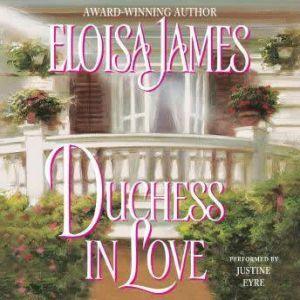 Duchess in Love, Eloisa James