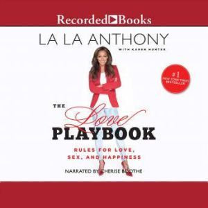 The Love Playbook Rules for Love, Sex, and Hapiness, La La Anthony