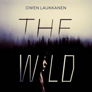 The Wild, Owen Laukkanen