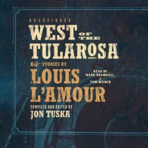 West of the Tularosa, Louis LAmour
