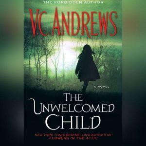 The Unwelcomed Child, V.C. Andrews