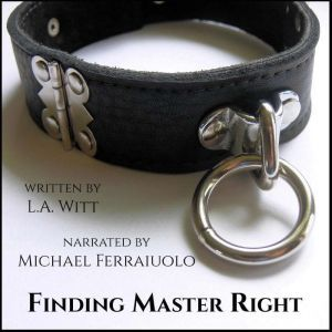 Finding Master Right, L.A. Witt