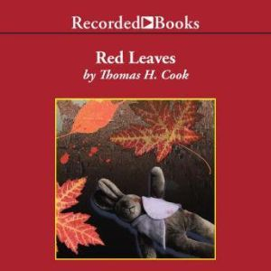 Red Leaves, Thomas H. Cook