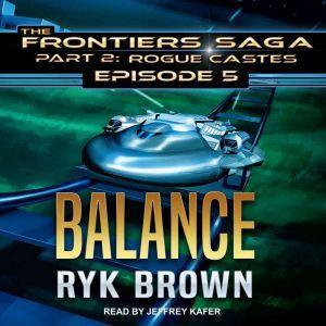 Balance, Ryk Brown