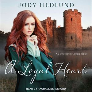 A Loyal Heart, Jody Hedlund