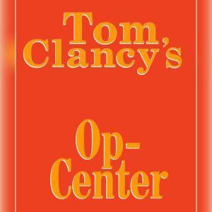 Tom Clancy's Op-Center #1, Tom Clancy
