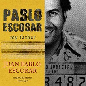 Pablo Escobar: My Father, Juan Pablo Escobar