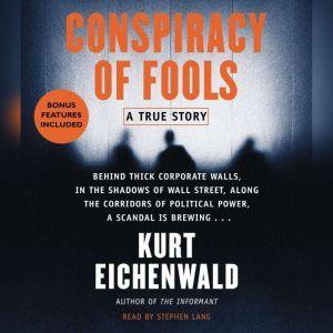 Conspiracy of Fools A True Story, Kurt Eichenwald