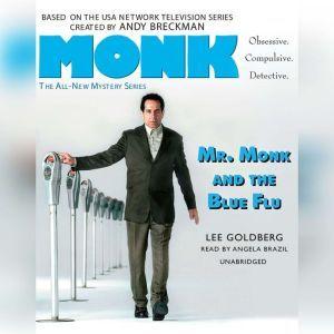 Mr. Monk and the Blue Flu, Lee Goldberg