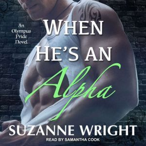 When He's An Alpha, Suzanne Wright