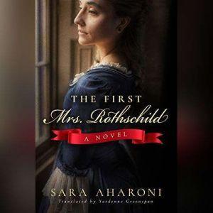 The First Mrs. Rothschild, Sara Aharoni