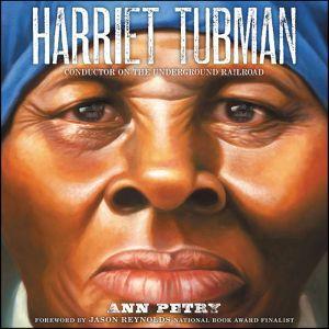 Harriet Tubman, Ann Petry