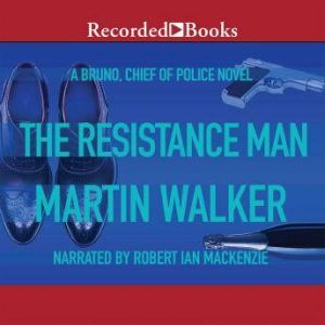 The Resistance Man, Martin Walker