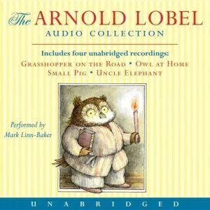 Arnold Lobel Audio Collection, Arnold Lobel