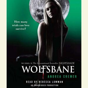Wolfsbane: A Nightshade Novel, Andrea Cremer