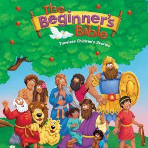 The Beginner's Bible Audio Timeless Children's Stories, Various-Full Cast