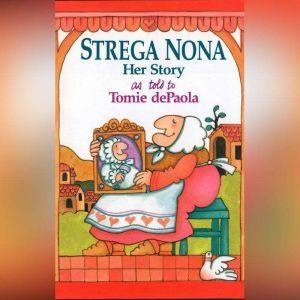Strega Nona, Her Story, Tomie dePaola